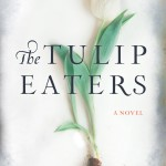 The Tulips Eaters book cover